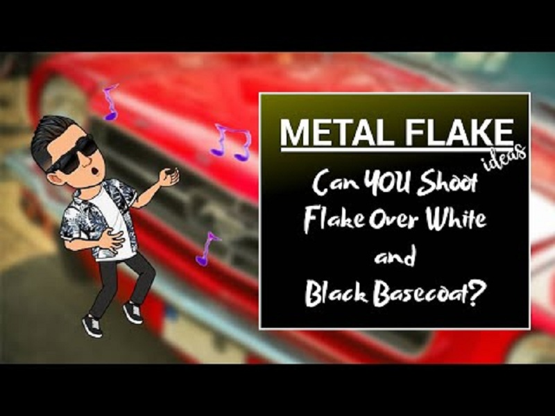 Metal Flake Ideas Can YOU Shoot Flake Over White and Black Basecoat  🚗